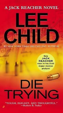 Die Trying (Jack Reacher) By Child, Lee | Book | Condition Good • 3.50£