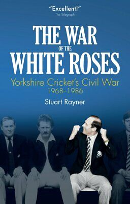 The War Of The White Roses: Yorkshire Cricket's , Very Good, Books, Mon000016127 • 4.28£