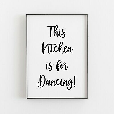 This Kitchen Is For Dancing Typography Print Poster Wall Art Home Decor Gift V3 • 9.49£