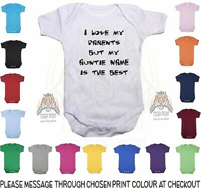 Baby Bodysuit I Love My Parents But My Auntie NAME Is The Best Personalised Vest • 6.99£