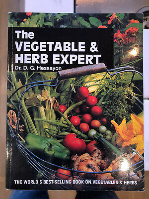 The Vegetable And Herb Expert: The World's Best-selling Book On Vegetables &... • 6£