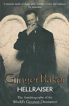 Ginger Baker: Hellraiser: The Autobiography Of The Wo... | Book | Condition Good • 5.06£