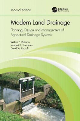 Modern Land Drainage: Planning, Design And Management Of Agricultural Drainage • 110£