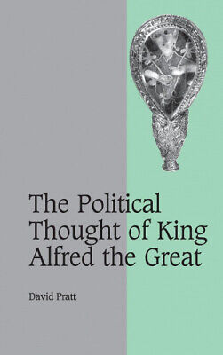 The Political Thought Of King Alfred The Great (Cambridge Studies In Medieval • 82.90£