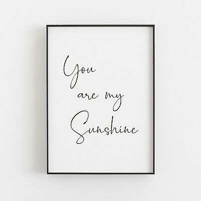£5.49 • Buy You Are My Sunshine Typography Print Poster Wall Art Inspirational Love