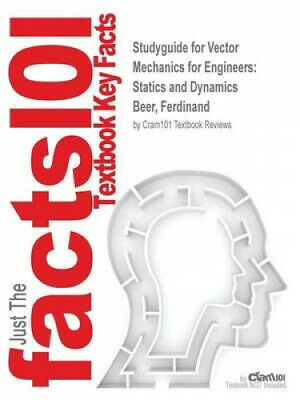 Studyguide For Vector Mechanics For Engineers: Statics And Dynamics By Beer, • 32.53£