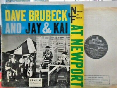 Dave Brubeck Quartet And Jay & Kai   At Newport   Uk Philips Ex- Cond.in Vg+ Sl. • 2.95£