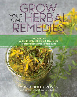 £12.21 • Buy Grow Your Own Herbal Remedies: How To Create A Customized Herb Garden To