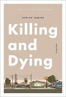 Killing And Dying By Tomine, Adrian.  • 14.14£