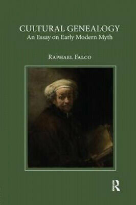 Cultural Genealogy: An Essay On Early Modern Myth By Raphael Falco • 36.42£
