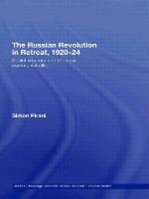 The Russian Revolution In Retreat, 1920-24: Soviet Workers And The New • 36.42£