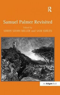 Samuel Palmer Revisited By Sam Smiles.  • 108£