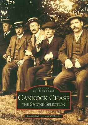 Cannock Chase: The Second Selection By June Pickerill.  • 11.73£