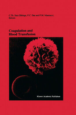 Coagulation And Blood Transfusion: Proceedings Of The Fifteenth Annual • 121£