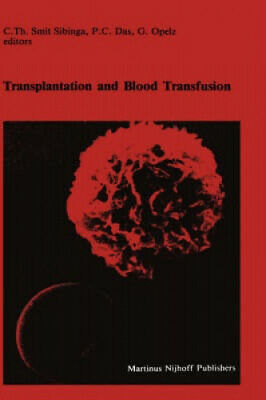 Transplantation And Blood Transfusion: Proceedings Of The Eighth Annual • 128£