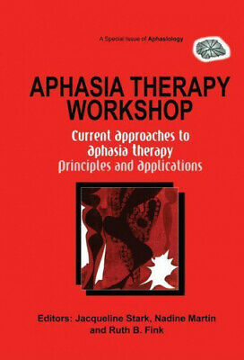 £21.45 • Buy Aphasia Therapy Workshop: Current Approaches To Aphasia Therapy - Principles