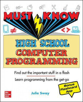 Must Know High School Computer Programming By Julie Sway.  • 10.43£