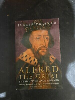 Alfred The Great By Justin Pollard (Paperback, 2006) • 11£