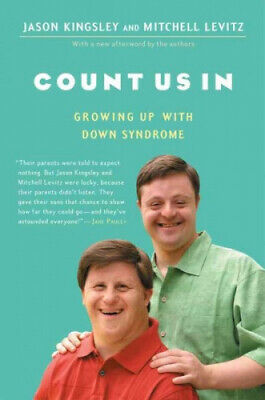 Count Us In: Growing Up With Down Syndrome By Kingsley, Jason • 11.56£