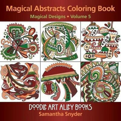 Magical Abstracts Coloring Book: Magical Designs (Doodle Art Alley Books).  • 12.39£
