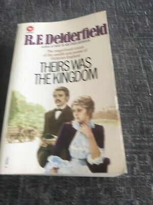 Theirs Was The Kingdom By R F Delderfield 1974 Paperback • 1.49£