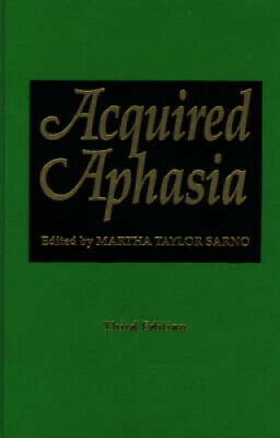 Acquired Aphasia By Martha Taylor Sarno.  • 118£