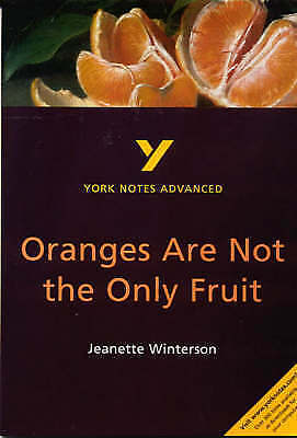 Oranges Are Not The Only Fruit: York Notes Advanced By Kathryn Simpson... • 1.80£