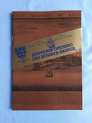 Humber Bridge Official Souvenir Booklet Of Opening 1981 • 3£
