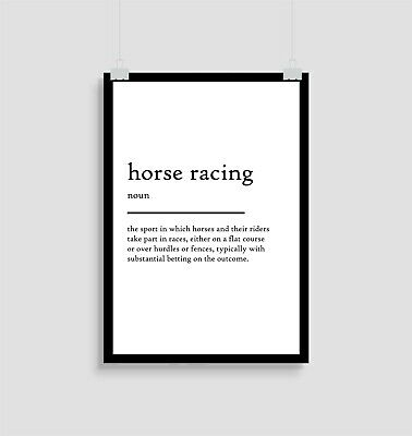 £12.50 • Buy Horse Racing Definition, Print, Quote, Posters, Gift, Gifts, Wall Art, Sports,