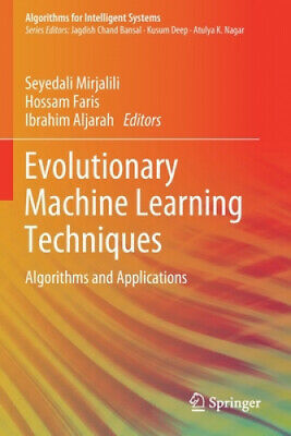 Evolutionary Machine Learning Techniques • 87.76£