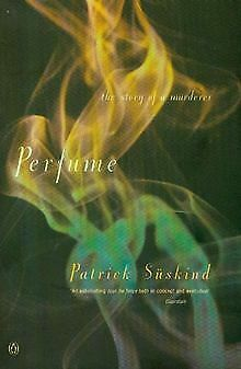 Perfume: The Story Of A Murderer (International... | Book | Condition Acceptable • 2.76£