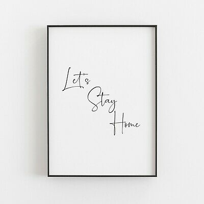 £8.99 • Buy Let's Stay Home Typography Print Art Poster Home Wall Art