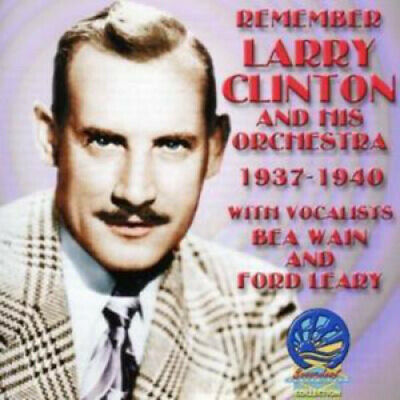 Remember 1937-1940 By Clinton Larry & His Orchestra • 15.39£