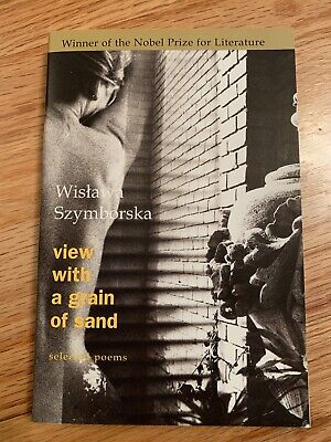 View With A Grain Of Sand Selected Poems By Wislawa Szymborska *Nobel Prize 1996 • 1.38£
