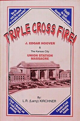 £6.55 • Buy Triple Cross Fire By L.R. Kirchner. Hoover And FBI Coruption. Paperback