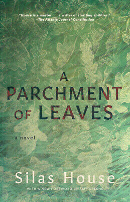 A Parchment Of Leaves By Silas House • 12.96£