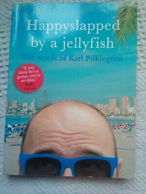 £0.99 • Buy Happyslapped By A Jellyfish: The Words Of Karl Pilkington By Karl Pilkington (P…