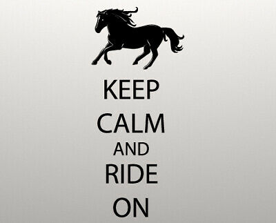 Keep Calm And Ride On Wall Decal Horse Equestrian Sticker • 13.99£