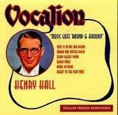 Henry Hall: The Music Goes Round And Round  - Audio CD  (1998) • 4.95£