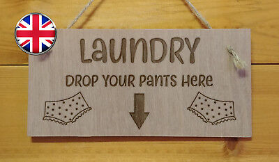 Drop Your PANTS,Laundry Sign.Mum,Dad,Family,House. Engraved Wooden Plaque Gift • 3.99£