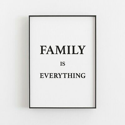 £9.49 • Buy Family Is Everything Typography Print Poster Inspirational Art Home V2