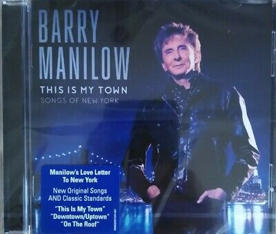 This Is My Town - Songs Of New York [Audio CD] Barry Manilow New Sealed • 4.99£