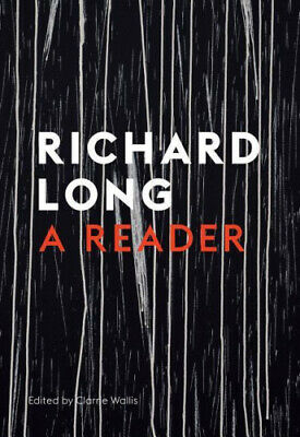 Stones, Clouds, Miles: A Richard Long Reader By Wallis, Clarrie • 23.09£