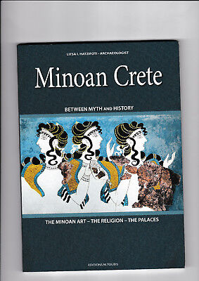 MINOAN CRETE - GREECE - BETWEEN MYTH AND HISTORY -Travel Guide -  Brand New • 12.75£