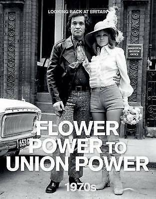 £4.17 • Buy The 1970s: Flower Power To Union Power (Looking Back At Britain), Reader's Diges