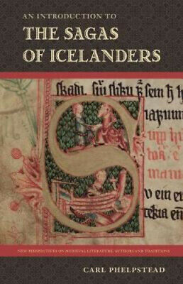 An Introduction To The Sagas Of Icelanders (New Perspectives On Medieval • 83.70£