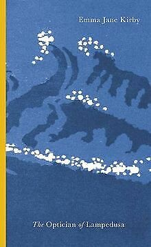 The Optician Of Lampedusa By Kirby, Emma Jane | Book | Condition Good • 2.66£