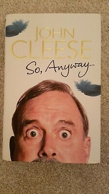 Signed 1st Edition  So Anyway By John Cleese Hardback Book Autobiography • 8£