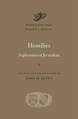 Homilies (Dumbarton Oaks Medieval Library) By Jerusalem, Sophronios Of (Hardc… • 42.90£