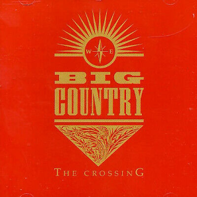 Crossing [Remaster] By Big Country • 8.87£